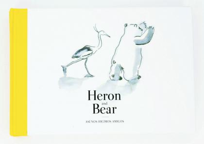 Libro Heron and Bear, así nos hicimos amigos